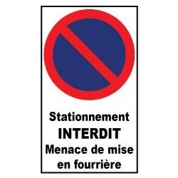 """Autocollant de dissuasion pour parking """" stationnement interdit menace de mise en fourrière"""""""