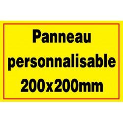 Panneau signalétique personnalisé 200x200mm