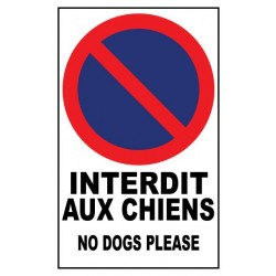 Interdit aux chiens - no dogs please