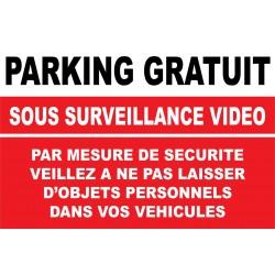 Parking gratuit sous surveillance vidéo