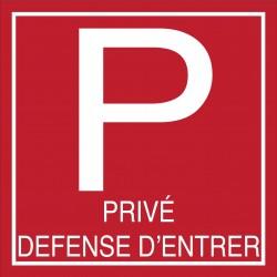 Parking privé défense d'entrer