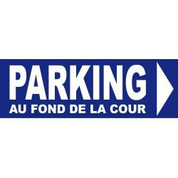 panneau Parking direction droite au fond de la cour