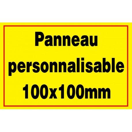 Panneau signalétique personnalisé 100x100mm
