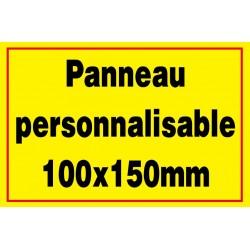 Panneau personnalisé 100x150mm