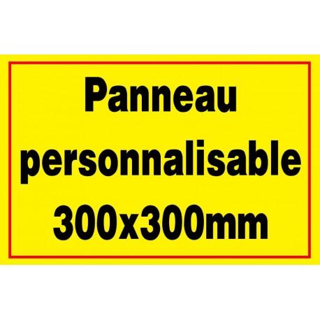 Panneau signalétique personnalisé 300x300mm
