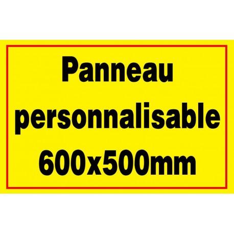Panneau signalétique personnalisé 500x600mm