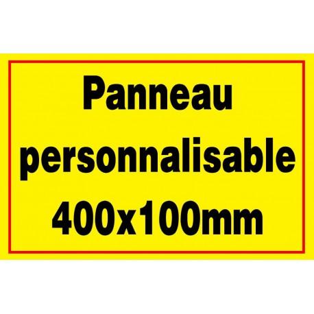 Panneau signalétique personnalisé 400x100mm
