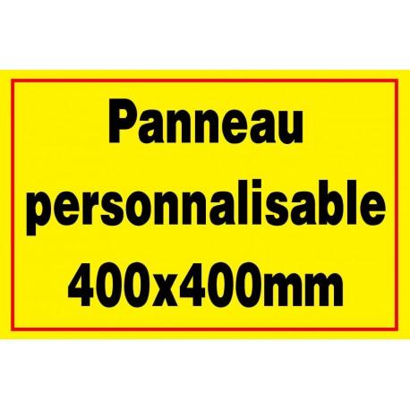 Panneau signalétique personnalisé 400x400mm