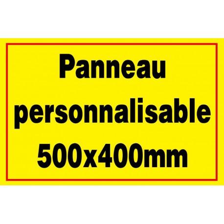Panneau signalétique personnalisé 500x400mm