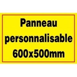 Panneau signalétique personnalisé 600x500mm