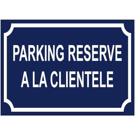 Parking réservé à la clientèle