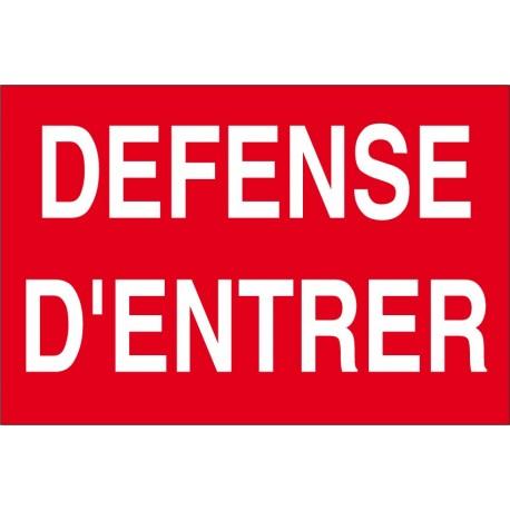 Défense d'entrée
