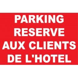 Parking réservé aux clients de l'hôtel