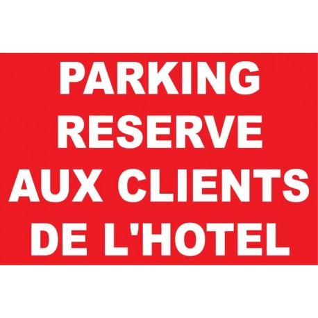 Parking réservé aux client de l'hôtels