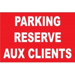 Parking réservé aux clients