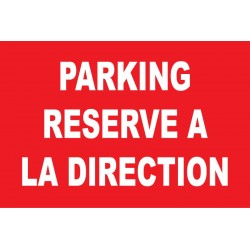 Parking réservé à la direction