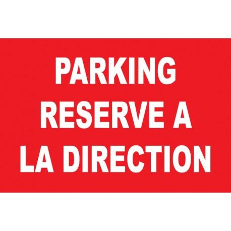 Parking réservé à la direction