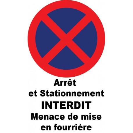 """Autocollant de dissuasion pour parking """" Arrêt et stationnement interdit menace de mise en fourrière"""""""