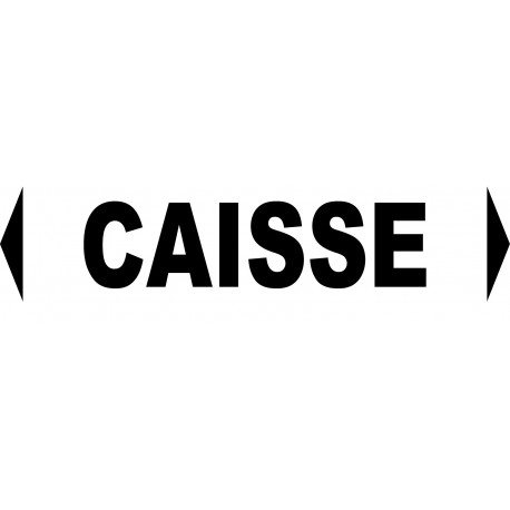 """Signalétique pour manifestations diverses """"CAISSE"""""""