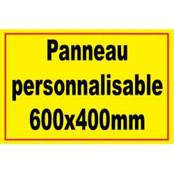 Panneau signalétique personnalisé 600x400mm
