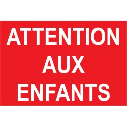 Attention aux enfants