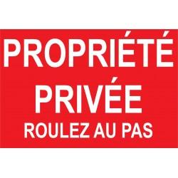 Propriété privée roulez au pas