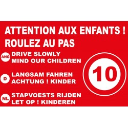 Attention aux enfants roulez au pas 10km/h en 4 langues