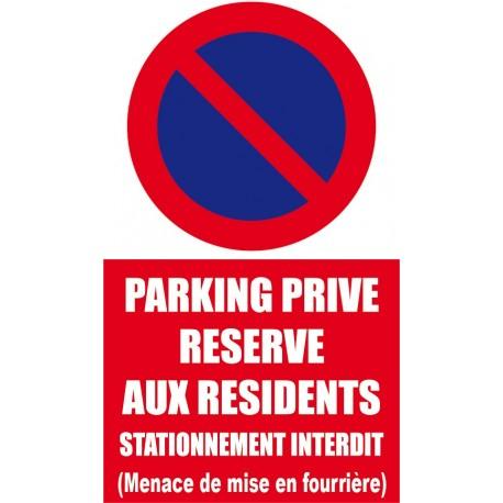 Parking privé réservé aux résidents (menace de mise en fourrière)
