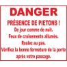 Danger présence de pietons ...