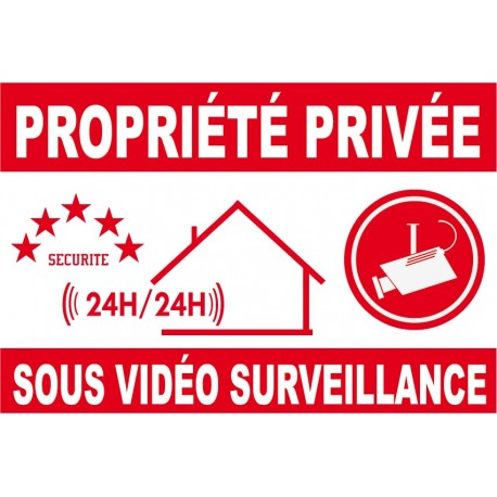 Proprièté privée sous vidéo surveillance 300X200mm