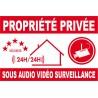 Proprièté privée sous audio vidéo surveillance 300X200mm