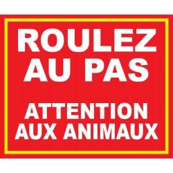 Roulez au pas attention aux animaux