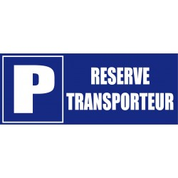 Parking réservé transporteur