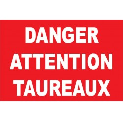 Danger attention taureaux