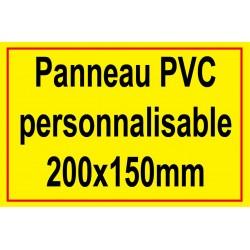 Panneau personnalisé en PVC 200x150mm