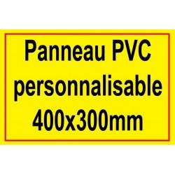 Panneau personnalisé en PVC 400x300mm