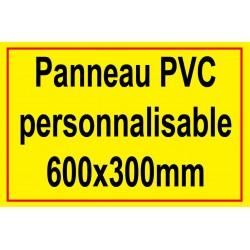 Panneau personnalisé en PVC 600x300mm