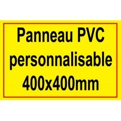 Panneau personnalisé en PVC 400x400mm