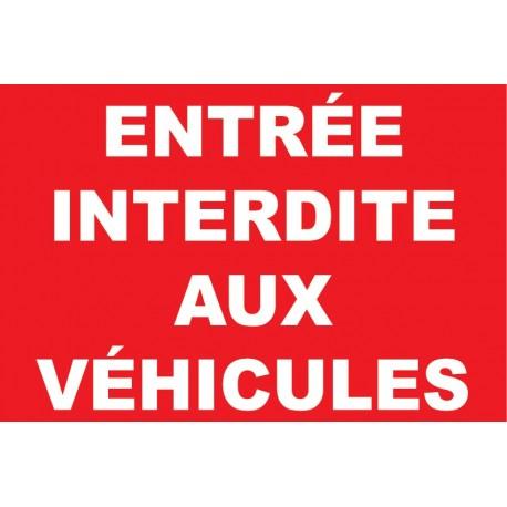 Entrée interdite aux véhicules