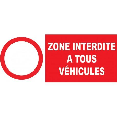 Zone interdite à tous  véhicules