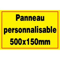 Panneau signalétique personnalisé 500x150mm
