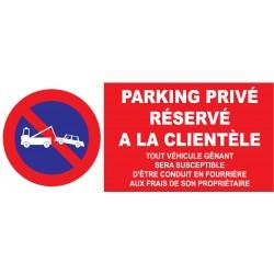 Parking privé réservé à la clientèle etc...