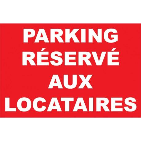 Parking réservé aux locataires