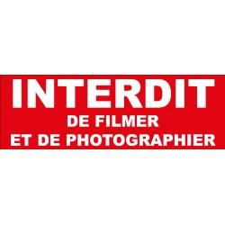 Adhésif  interdit de filmer et de photographier