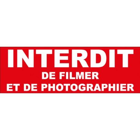 """Adhésif """"Interdit de filmer et de photographier"""""""