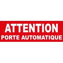 Adhésif  attention porte automatique
