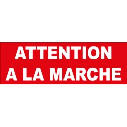 Adhésif attention à la marche