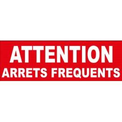 """Adhésif """"Attention arrêts fréquents"""""""