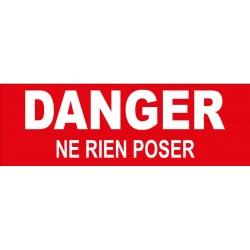 Adhésif danger ne rien poser