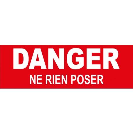 """Adhésif """"danger ne rien poser"""""""
